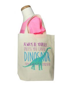 Always Be Yourself Dinosaur Canvas Tote